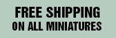 Free Miniature Shipping
